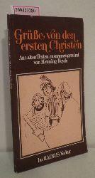 Heyde, Henning  Heyde, Henning Grüsse von den ersten Christen