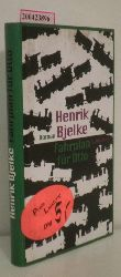 Bjelke, Henrik  Bjelke, Henrik Fahrplan für Otto