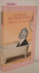 De Crescenzo, Luciano  De Crescenzo, Luciano Bellavista und die Liebe