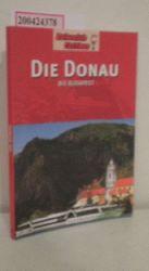 """Gostelow, Martin ; Frey, Elke""  ""Gostelow, Martin ; Frey, Elke"" Die  Donau biis Budapest"