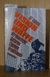 Imfeld Al  Imfeld Al Vision und Waffe - Afrikanische Autoren, Themen, Traditionen
