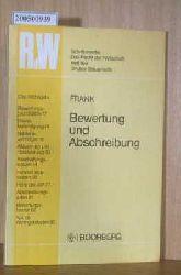 Frank, Manfred  Frank, Manfred Bewertung und Abschreibung