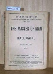 Hall, Caine  Hall, Caine The Master of Man. The Story of a Sin
