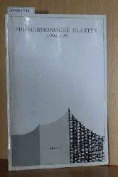 Berliner Philharmonisches Orchester (Hrsg)  Berliner Philharmonisches Orchester (Hrsg) Philharmonische Blätter. Heft 2. 1994 / 1995