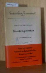 Lauterbach, Wolfgang  Lauterbach, Wolfgang Kostengesetze