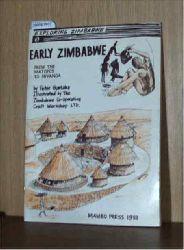 Peter  Garlake  Peter  Garlake Early Zimbabwe: From the Matopos to Inyanga (Exploring Zimbabwe 3)