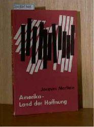 Maritain, Jacques  Maritain, Jacques Amerika - Land der Hoffnung