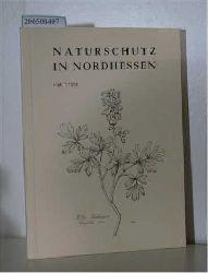 Naturschutzring Nordhessen  Naturschutzring Nordhessen Naturschutz in Nordhessen Heft 7 / 1984