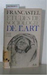 Pierre Francastel  Pierre Francastel Etudes de sociologie de l