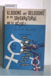 Rawcliffe, D.H  Rawcliffe, D.H Illusions and Delusions of the Supernatural and the Occult
