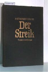 Hermann Grote  Hermann Grote Der Streik. Taktik und Strategie