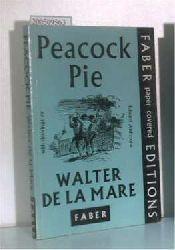 de la Mare, Walter  de la Mare, Walter Peacock Pie