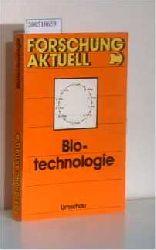 Binder, Herbert und Hartmut Keune  Binder, Herbert und Hartmut Keune Biotechnologie, Forschung aktuell