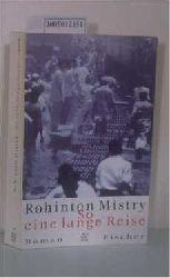 Mistry, Rohinton  Mistry, Rohinton So eine lange Reise - Ein Indien-Roman