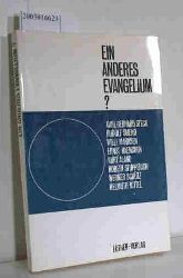 Aland, Kurt  Aland, Kurt Ein  anderes Evangelium?