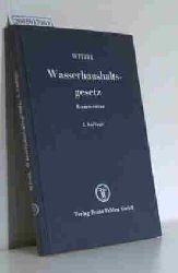 Witzel, Gustav  Witzel, Gustav Gesetz zur Ordnung des Wasserhaushalts (Wasserhaushaltsgesetz)