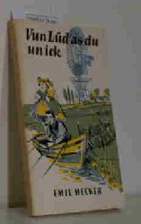 Emil Hecker  Emil Hecker Vun Lüd