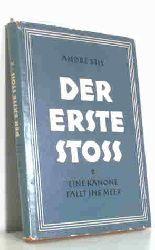 Stil, André  Stil, André Der  erste Stoss