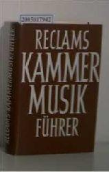 """""""Renner, Hans ; Zentner, Wilhelm, u.a.""""  """"Renner, Hans ; Zentner, Wilhelm, u.a."""" Reclams Kammermusikführer"""