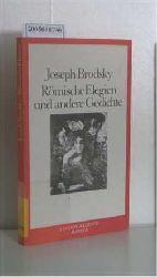 Brodsky, Joseph  Brodsky, Joseph Römische Elegien und andere Gedichte