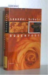 Scholz, Leander  Scholz, Leander Rosenfest