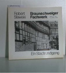 Slawski, Robert  Slawski, Robert Braunschweiger Fachwerk