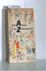 Thiel, Hans-Rudolf  Thiel, Hans-Rudolf Von Adagio bis Ziehharmonika