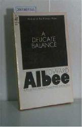 Albee, Edward  Albee, Edward A Delicate Balance