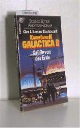 """""""Larson, Glen A. ; Goulart, Ron""""  """"Larson, Glen A. ; Goulart, Ron"""" Kampfstern Galactica 8"""