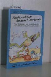 Jöcker, Detlev  Jöcker, Detlev Denkt euch nur der Frosch war krank