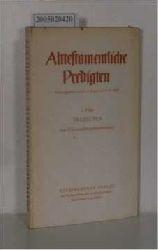 """Kraus, Hans-Joachim ; Wolff, Hans Walter""  ""Kraus, Hans-Joachim ; Wolff, Hans Walter"" Alttestamentliche Predigten"