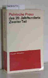 Dedecius, Karl  Dedecius, Karl Polnische Prosa des 20. Jahrhunderts