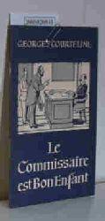 Georges Courteline  Georges Courteline Le Commissaire est Bon Enfant