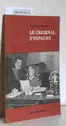 Montherlant, Henry de  Montherlant, Henry de Le Cardinal D