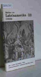 Schaaf, Küpper, Elskamp u.v.a.  Schaaf, Küpper, Elskamp u.v.a. Bücher zu Lateinamerika (2)  1989/90