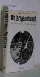 Bednarik, Karl  Bednarik, Karl Die  Lerngesellschaft