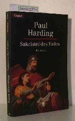 Paul Harding  Paul Harding Sakristei des Todes