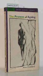 Alex Comfort   Alex Comfort  The Process of Ageing