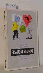 """Buecheler, Frank ; Nowack, Nicolas""  ""Buecheler, Frank ; Nowack, Nicolas"" Frauenfreunde"