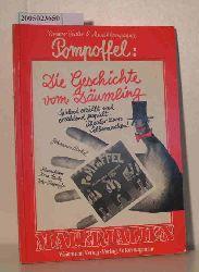 Merkel, Johannes u.a.  Merkel, Johannes u.a. Pompoffel  Die  Geschichte vom Däumling