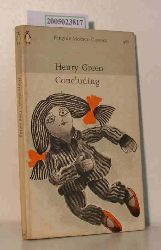 Henry Green   Henry Green  Concluding