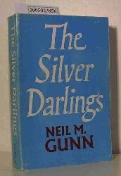 Neil M. Gunn  Neil M. Gunn The Silver Darlings