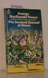 George Mac Donald Fraser  George Mac Donald Fraser The General Danced at Dawn