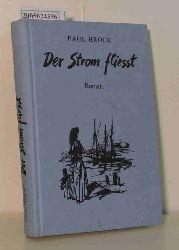 Brock, Paul  Brock, Paul Der  Strom fliesst