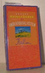 """""""Gardiner, Leslie ; Gardiner, Adrian""""  """"Gardiner, Leslie ; Gardiner, Adrian"""" Knaurs Reiseführer für Individualisten - Italien"""