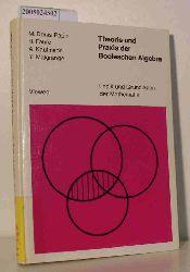 Denis-Papin, Maurice u.a.  Denis-Papin, Maurice u.a. Theorie und Praxis der Booleschen Algebra