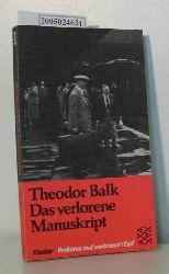 Balk, Theodor  Balk, Theodor Das  verlorene Manuskript