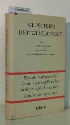 Silbermann, Alphons / Moles, Abraham A.  Silbermann, Alphons / Moles, Abraham A. Bildschirm und Wirklichkeit