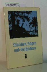 Märchen Sagen und Geschichten