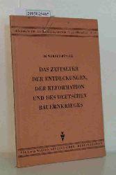 Büngel, Werner  Büngel, Werner Das  Zeitalter der Entdeckungen, der Reformation und des deutschen Bauernkrieges